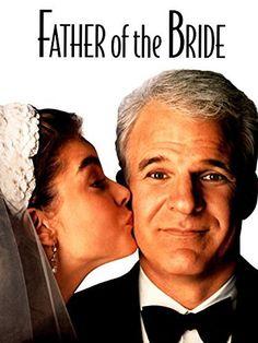 Father of the Bride Amazon Video ~ Steve Martin…