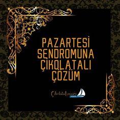 Pazartesi sendromuna çikolatalı çözüm  www.cikolatalimani.com/Pazartesi-Sendromu-Maxi-Paket,PR-177.html