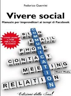"""""""Vivere social"""" diFederico Guerrini"""