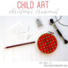 Easy Child Art Needlework Christmas Ornament | take any drawing and turn it into stitches! #diyChristmas #easycrafts