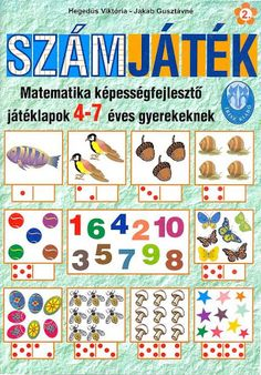 Albumarchívum - Számjáték Diy For Kids, Crafts For Kids, Dyscalculia, Home Learning, School Hacks, School Tips, Kindergarten Math, After School, Preschool Activities