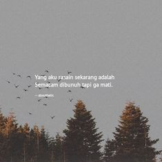 Kata Kata Sakit Hati Ter-OK 2020 Uploaded by user - Pabrik Kata Rude Quotes, Quotes Rindu, Quotes Lucu, Cinta Quotes, Quotes Galau, Story Quotes, Tumblr Quotes, Text Quotes, People Quotes