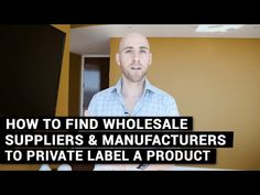 How To Find Wholesale Suppliers & Manufacturers To Private Label A Product And Sell On Amazon - YouTube