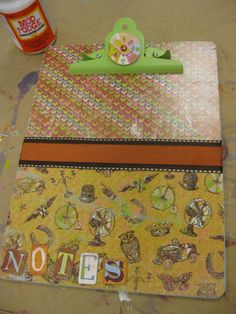 Decorate a clipboard - makes a great gift. - Mod Podge Rocks