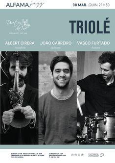 """""""Duetos da Sé"""", #restaurante #café #bar, #Alfama, #Lisboa, #Lisbon #Portugal - QUINTA-FEIRA 8 DE MARÇO 2018 – 21H30 - #CONCERTO """"ALFAMA #JAZZ"""" - """"TRIOLE"""" - Albert Cirera (saxofone), João Carreiro (guitarra) & Vasco Furtado (bateria)  """"Triole"""" revisita standards mais e menos conhecidos do cancioneiro de Jazz americano. Trio de saxofone, contrabaixo e bateria que, embora com firmes raízes na tradição, mantém um espírito de descoberta e de procura do imprevisto."""