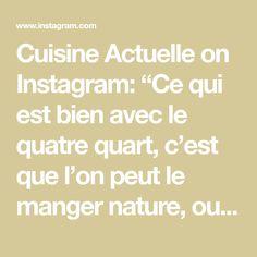"""Cuisine Actuelle on Instagram: """"Ce qui est bien avec le quatre quart, c'est que l'on peut le manger nature, ou le tartiner de confiture, de pâte à tartiner au chocolat, le…"""" Math Equations, Nature, Instagram, Jelly, Chocolates, Pound Cakes, Eat, Naturaleza, Nature Illustration"""