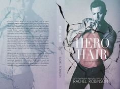 Fangirl Moments And My Two Cents @fgmamtc: Hero Hair by Rachel Robinson Cover Reveal