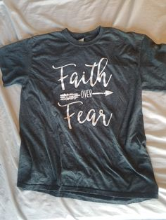 Faith Over Fear Script and Arrow Design - Kind Shirt - Ideas of Kind Shirt - Design T Shirt, Tee Shirt Designs, Faith Over Fear, Arrow Design, Vinyl Shirts, Diy Shirt, Personalized T Shirts, Vinyl Designs, Shirts With Sayings