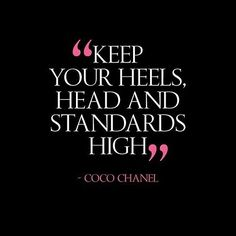 """#type4challenge Day 8: Famous Woman Quote. """"Keep you heels head and standards high."""" -Coco Chanel #type4naturals #aprilphotochallenge #igeverydayblm #instaquote #type4naturals"""