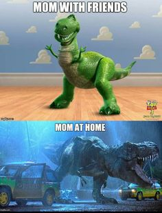 ruinmyweek.com wp-content uploads 2017 02 the-best-funny-pictures-of-mom-friends-mom-home-dinosaur.png