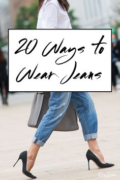 Everyone's got a pair (or ten). Here are our tips for freshening up the jeans you already own.  Read more: How To Wear Jeans | PureWow  Sign Up For PureWow's Daily Email