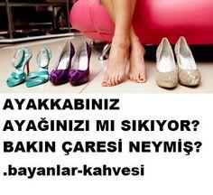 Ayakkabınız ayağınıza dar geliyorsa kolayı var!! - Bayanlar kahvesi.com