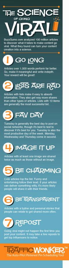 The Science of Going Viral :: 7 Proven Content Creation Techniques :: TrafficWonker.com :: The Auto-Pilot Pinterest Pin Scheduler #socialmediaautomation #infographic CLICK HERE - http://trafficwonker.com/tipsforsuccess/seven-ways-to-go-viral.php