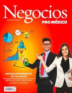 Revista Negocios. Edición Especial Dinamismo y prosperidad Compromisos de la Secretaría de Economía