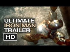 2013 - Iron Man Ultimate Trilogy Trailer - Robert Downey Jr. Movie HD