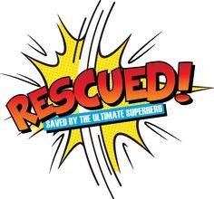 Rescued! Logo Church Camp, Kids Church, Church Lobby, Bible Heroes, Superhero Family, Hero Crafts, Sunday School Classroom, Vbs Themes, Bible Study For Kids