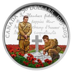 100th Anniversary of In Flanders Fields - 5 oz. Fine Silver Coloured Coin - Mintage: 1,500 (2015)
