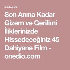 Son Anına Kadar Gizem ve Gerilimi İliklerinizde Hissedeceğiniz 45 Dahiyane Film - onedio.com