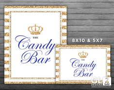 Prince Candy Bar Sign w/ Crown for Boy Baby Shower / Birthday. 8x10 + 5x7 Printable White, Gold & Royal Blue Sweets / Candy Table Sign by GLDesigns2Go