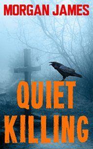 Quiet Killing by Morgan James ebook deal