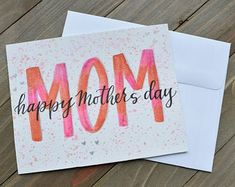day cards Happy Mother's Day Watercolor Greeting Card, Handmade, Gifts For Mom Easy Mother's Day Crafts, Mothers Day Crafts For Kids, Diy Mothers Day Gifts, Fathers Day Cards, Mothers Day Cards Homemade, Mothers Day Ideas, Birthday Presents For Mom, Birthday Cards, Happy Birthday Diy Card