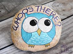 "Owl welcome rock ""Whoo's There"""