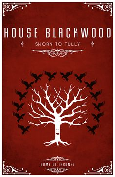House Blackwood Sigil - A Dead Weirwood Tree Surrounded by a flock of Ravens Sworn to House Tully After watching the awesome Game of Thrones series I be. Valar Morghulis, Valar Dohaeris, Tully Game Of Thrones, Game Of Thrones Series, Fiesta Games, Serie Got, Game Of Thones, Fire And Ice, Winter Is Coming