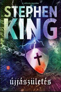 Tekla Könyvei: Stephen King – Újjászületés New England, King, Books, Movie Posters, Book Covers, Livros, Libros, Film Poster, Livres