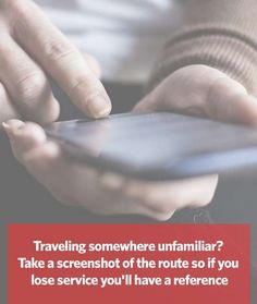 Traveling somewhere unfamiliar? Take a screenshot of the route so if you lose service you'll have a ...