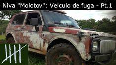 """Niva """"Molotov"""": Projeto de veículo de fuga (B.O.V) - Pt. 01"""