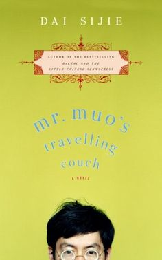 Mr. Muo's Travelling Couch by Dai Sijie  ★★★