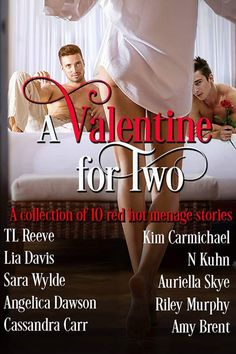A Valentine for Two A collection of 10 RED HOT ménages  By: Lia Davis Angelica Dawson Auriella Skye Sara Wylde TL Reeve Cassandra Carr Kim Carmichael N Kuhn Amy Brent and Riley Murphy  Valentines Days has never been hotter. 10 BRAND NEW stand-alone contemporary romance ménage novellas by USA Today and Internationally Bestselling authors. Cupids arrow didnt miss his mark with this LIMITED TIME boxed set featuring sexy alpha males and the sassy strong females who love them. Pre-order it now…