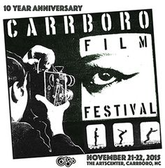 http://triangleartsandentertainment.org/wp-content/uploads/2015/10/e568a128-0285-48b0-8648-e0b9b8c2f5f5.jpg - ArtsCenter to Host Carrboro Film Festival November 21-22 2015! -  Submissions Now Open!  Film submissions are currently being accepted untilSeptember 30, 2015. Tickets go on saleOctober 15, 2015. Carrboro, NC– TheCarrboro Film Festival (CFF)is celebrating its 10thAnniversary this year! This exciting two-day film fest will be held at The ArtsCe... -