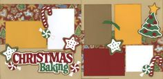 Didn't find this page on the site. :-( cricut christmas layout | Christmas Baking | Scrapbook Layouts