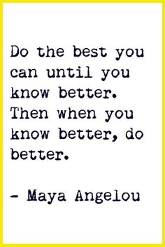 Best you can Maya Angelou quote via Facebook.com/CareerBliss