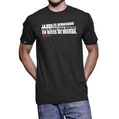 Camiseta negra la vida es demasiado corta para montar en bicis de…