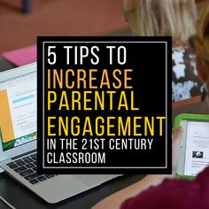 EdTechTeacher 5 Tips to Increase Parental Engagement in the Century Classroom - From Courtney Pepe - EdTechTeacher Family Engagement, Student Engagement, Engagement Ideas, First Year Teachers, Parents As Teachers, Diversity In The Classroom, Holistic Education, School Site, 21st Century Classroom