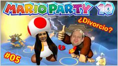 Mario Party 10 #05 - ¡Mi matrimonio en peligro!