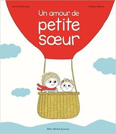 Buy Un amour de petite soeur by Astrid Desbordes, Pauline Martin and Read this Book on Kobo's Free Apps. Discover Kobo's Vast Collection of Ebooks and Audiobooks Today - Over 4 Million Titles! Lori Nelson Spielman, Astrid Desbordes, Albin Michel Jeunesse, Kitty Crowther, Album Jeunesse, Reading Stories, Books To Read Online, Baby Sister, Beautiful Stories