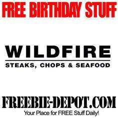 BIRTHDAY FREEBIE – Wildfire Restaurant - FREE BDay Reward