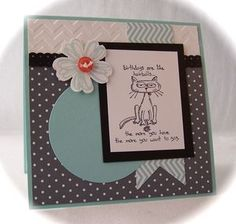 "Funny Birthday Card, Giggle Greetings, Stampin' Up!, ""birthdays are like hairballs...the more you have the more you want to gag  www.stampingcountry.com Where Creativity Blooms"