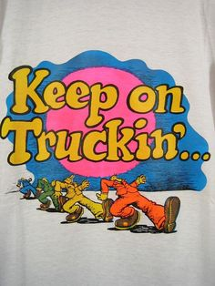 Awesome and unworn! True vintage 'Keep on Truckin' tee shirt. cotton ringer tee in white and navy blue. across chest between underarms, chest 19 flat across mid-section shoulders length, shoulder to hem Pristine! Vibrant and clean! 1970s Childhood, Childhood Memories, Mejores Series Tv, Back In My Day, I Remember When, Ol Days, Sweet Memories, The Good Old Days, Vintage Ads