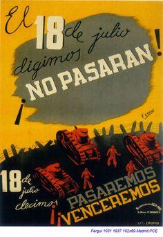 """Spain, 1937; autor: Fergui. PCE. """"El 18 de julio dijimos no pasarán. El 18 de julio..."""""""