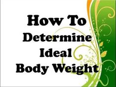 Weight Loss Tips - How To Determine Ideal Body Weight