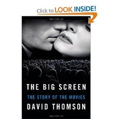 The Big Screen: The Story of the Movies (hardcover) by David Thomson, $15.50. If you can get this at a local bookseller, even better.