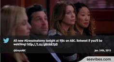 January 24th, 2013: Who's excited by Grey's Anatomy return on TV? lots of posts and retweet last night in Canada for the midseason premiere - #Seevibes #TopRetweet #Twitter #GreysAnatomy - https://twitter.com/GreysABC/status/294429633846317056