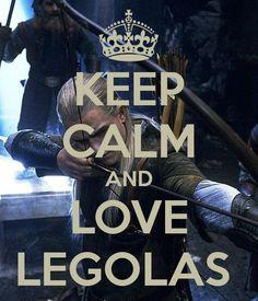 Keep Calm And Love Legolas! ~ Legolas is my Favorite Character! Legolas And Thranduil, Aragorn, Tauriel, Orlando Bloom Legolas, Bon Film, I Love Him, My Love, O Hobbit, J. R. R. Tolkien