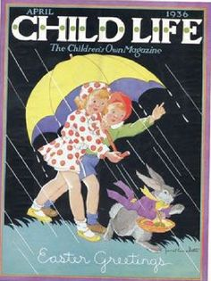 Child Life April 1936 Girls Umbrella Easter Bunny Basket Eggs Vintage Art Deco