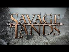 General Savage Lands Announced Open World Fantasy Survival Game