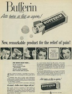 """Vintage 1940s magazine advertisement, Bufferin, 1949  Tagline: """"Bufferin acts twice as fast as aspirin - New, remarkable product for the relief of pain!""""  Published in Look magazine, July 19, 1949, Vol. 13, No. 15.  Fair use/no known copyright. If you use this photo, please provide attribution credit; not for commercial use (see Creative Commons license)."""